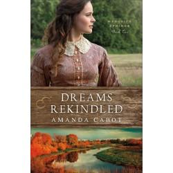 Dreams Rekindled (Mesquite...
