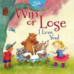 Win Or Lose  I Love You!