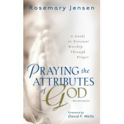 Praying The Attributes Of...