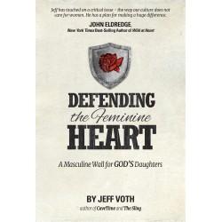 Defending the Feminine Heart
