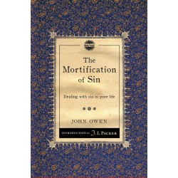 The Mortification Of Sin...