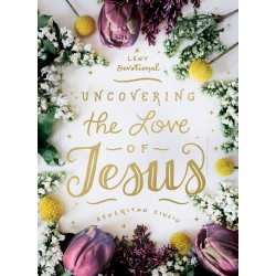 Uncovering The Love Of Jesus