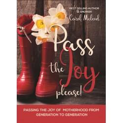Pass The Joy  Please!