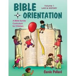 Bible Orientation  Volume...