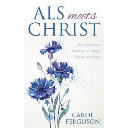 ALS Meets Christ