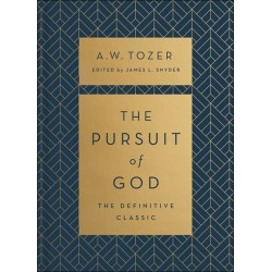 The Pursuit Of God (The...
