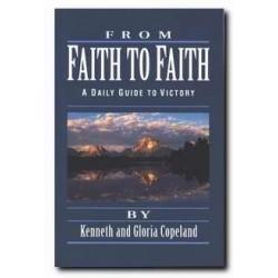 From Faith To Faith: Daily...