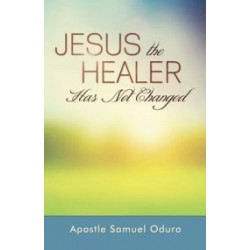 Jesus The Healer Has Not...