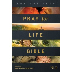 NLT One Year Pray For Life...