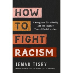 How To Fight Racism (Jan 2021)