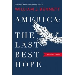 America: The Last Best Hope...