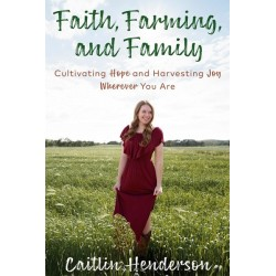Faith  Farming  And Family...
