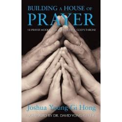 Building A House Of Prayer