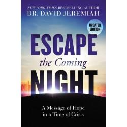 Escape The Coming Night...