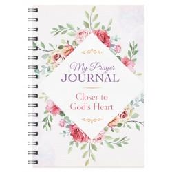 My Prayer Journal: Closer...