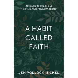 A Habit Called Faith (Feb...