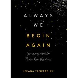 Always We Begin Again