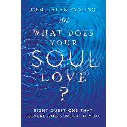 What Does Your Soul Love?