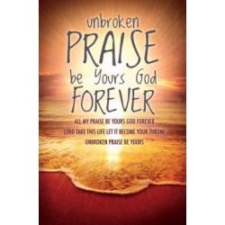 Bulletin-Unbroken Praise...