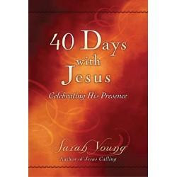 40 Days With Jesus...