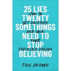 25 Lies Twentysomethings...