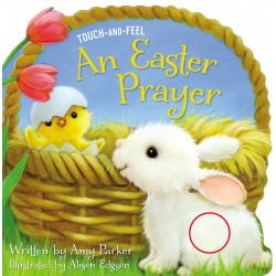An Easter Prayer (Touch And...