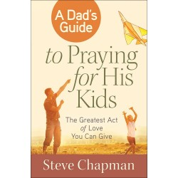 Dad's Guide To Praying For...