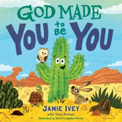 God Made You To Be You (Oct)