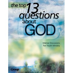 Top 13 Questions About God