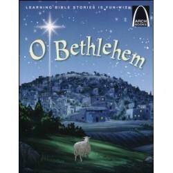 O Bethlehem (Arch Books)
