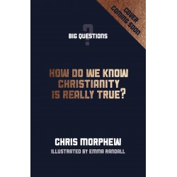 How Do We Know Christianity...