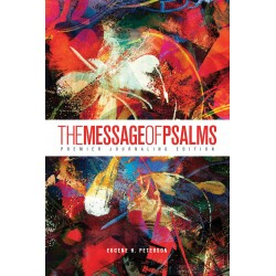 The Message Of Psalms:...