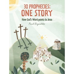 30 Prophecies: One Story