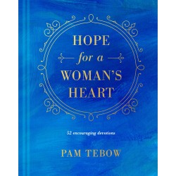 Hope For A Woman's Heart...