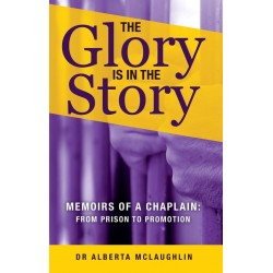 The Glory is in the Story