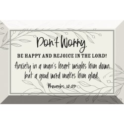 Glass Plaque-6X4-Don't Worry