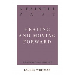 A Painful Past: Healing And...