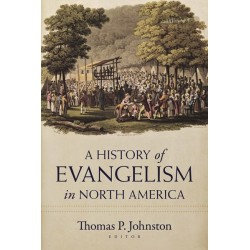 The History Of Evangelism...