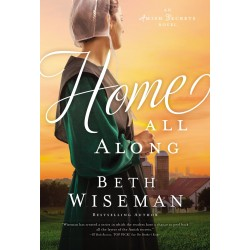 Home All Along (An Amish...