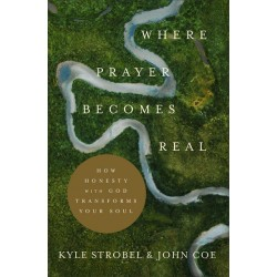 Where Prayer Becomes Real...