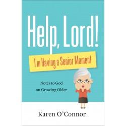 Help  Lord! I'm Having A...