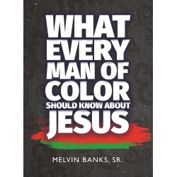 What Every Man Of Color...
