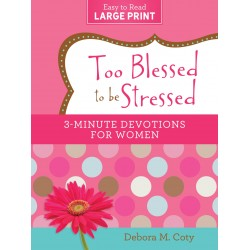 Too Blessed To Be Stressed:...