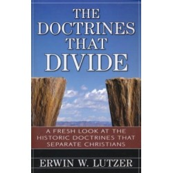 The Doctrines That Divide...