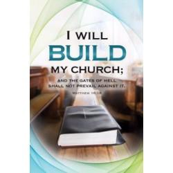 Bulletin-I Will Build My...