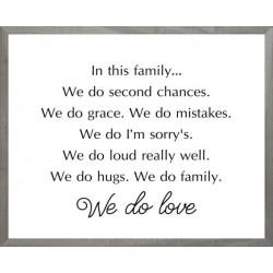 Framed Art-We Do Love...