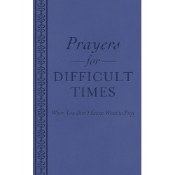 Prayers For Difficult...