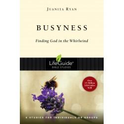 Busyness (LifeGuide Bible...