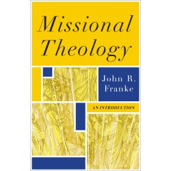 Missional Theology: An...