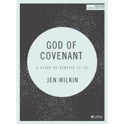 God Of Covenant Bible Study...